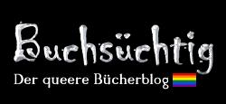 BUCHSÜCHTIG – der queere Bücherblog